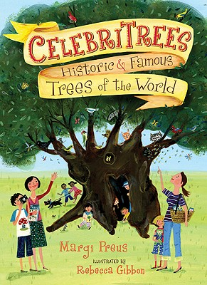 Celebritrees By Preus, Margi/ Gibbon, Rebecca (ILT)